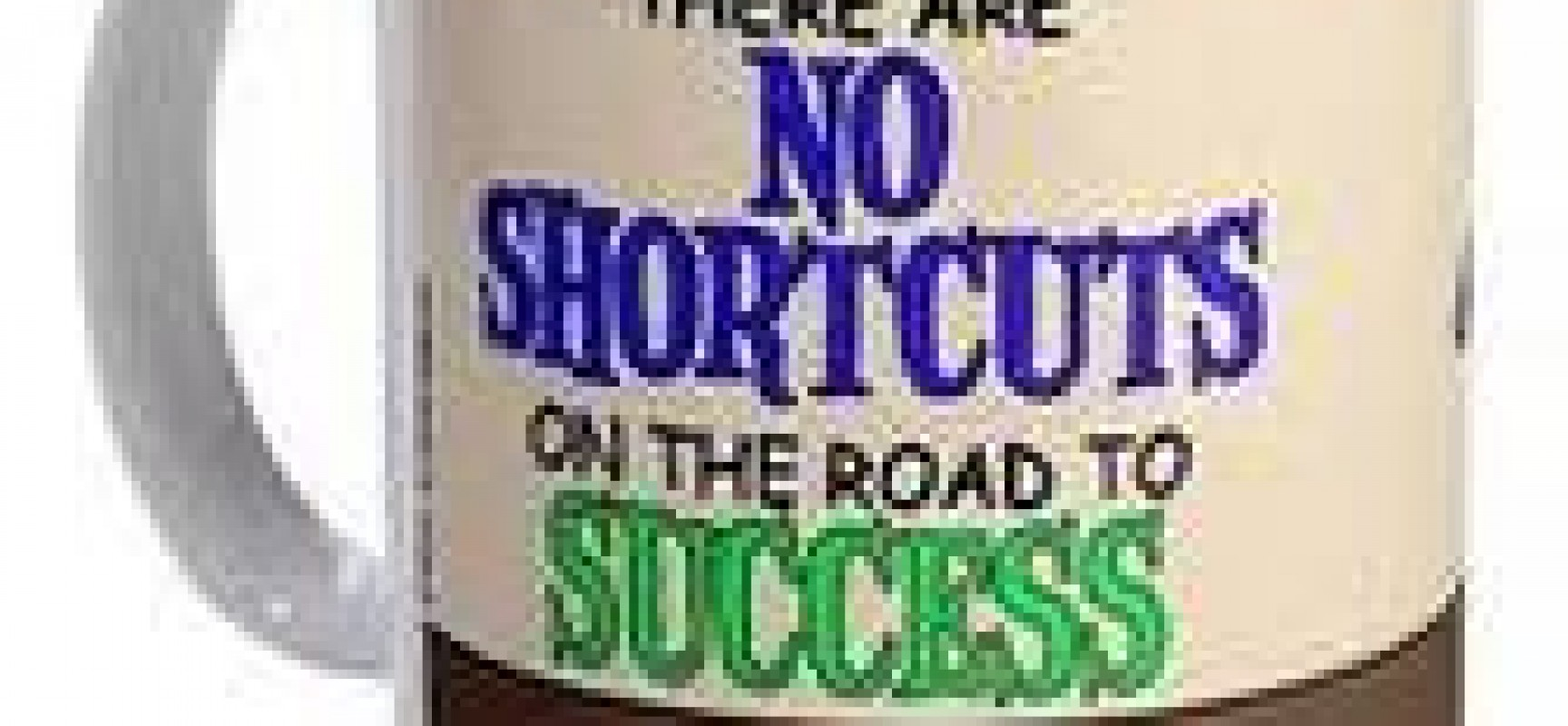There's no shortcut key to Success.