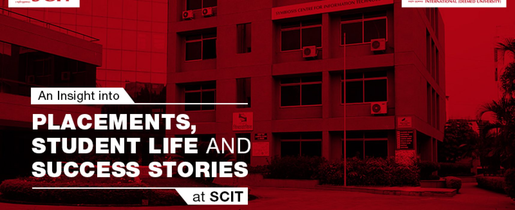 An Insight into Placements, Student Life and Success Stories at SCIT