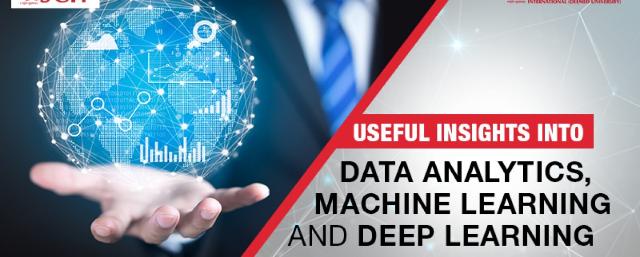 Data Analytics, Machine Learning and Deep Learning- Know it All!