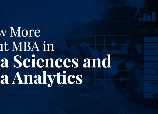 Know More About MBA in Data Sciences and Data Analytics.