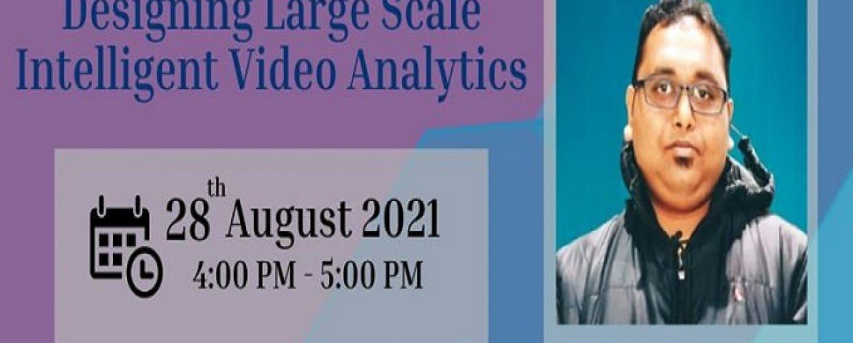 Designing Large Scale Intelligent Video Analytics