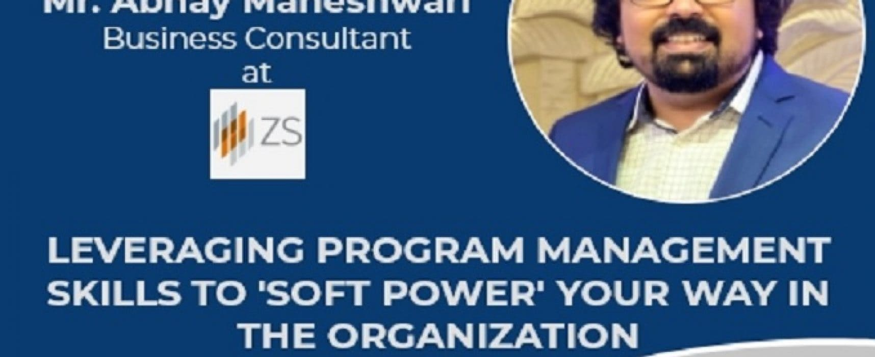Leveraging program management skills to 'soft power' your way in the organization.
